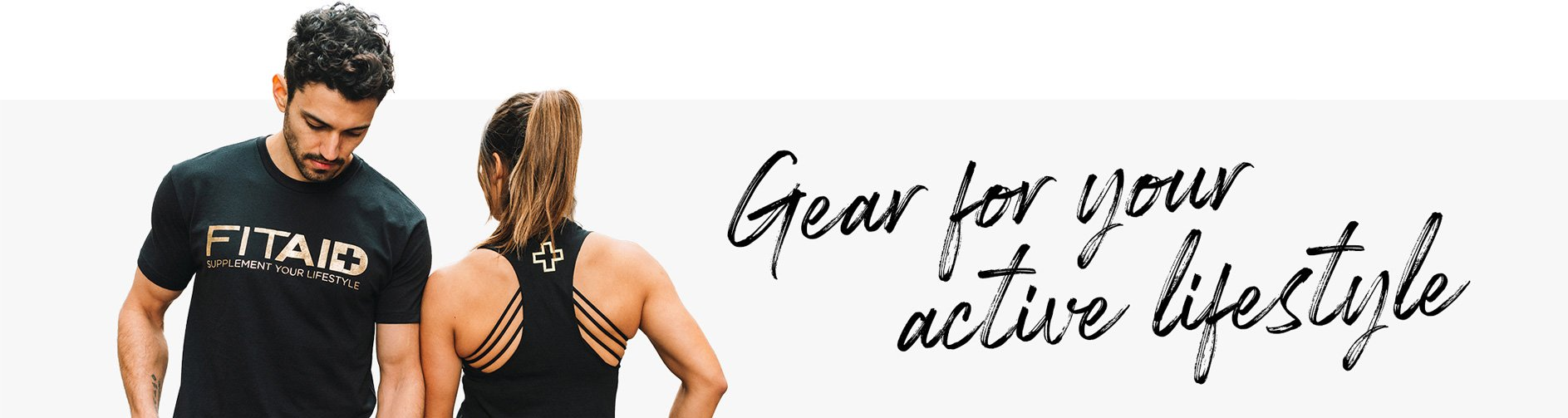 Gear for your active lifestyle.