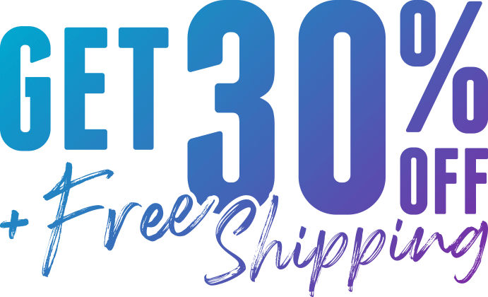 Get 30% OFF + free shipping