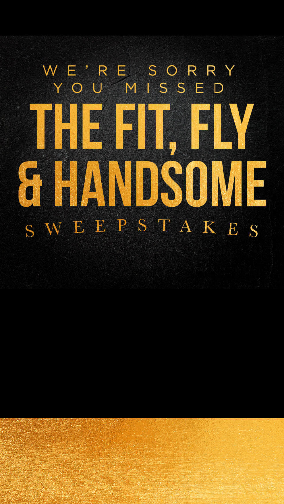 The fit, fly and handsome